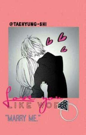 Love you like woe  by keichyn