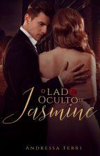 O Lado Oculto De Jasmine by kinhabiccaautora