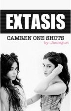 EXTASIS || CAMREN ONE SHOTS HOT || by jaureguri