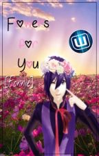 Flowers For You [Fonnie] by EngendroDeLaVerne