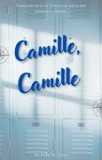 Camille, Camille. #GoldAwards2017 by MichelleGratt