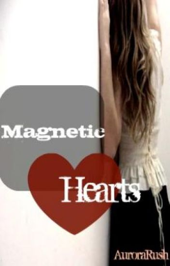 Magnetic Hearts
