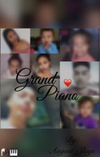Grand Piano ( Trilogy To Second Generation ) by August_Slays