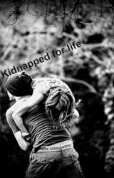 Kidnapped for life by Hells1Angel