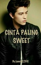 CINTA PALING SWEET (Slow Updated✌) by junny22591