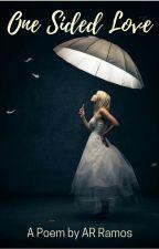 One Sided Love(Poem) by araruuu