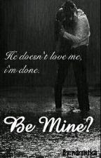 Be Mine? by ndrsntka