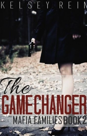 The Game Changer (Mafia Families #2)