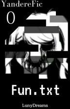 FUN.TXT by LunyDreams