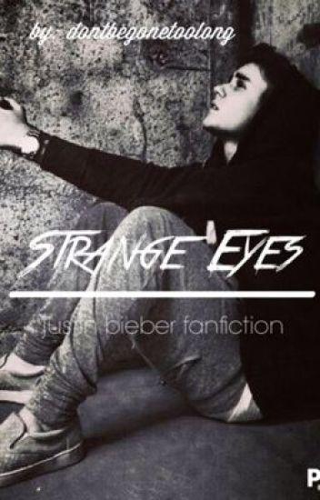 Strange eyes ~ justin bieber