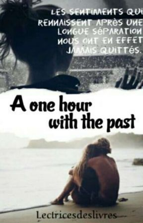 One Hour with the Past by Lectricedeslivres