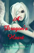 A Dragon's Heart (Sequel to A Werewolf's Rose) by LupineXEmerald