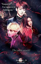 The other world: The beginning by Babypink_29