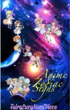 Anime Zodiac Signs by FairyLucyNamiPiece