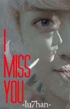 I Miss You >HanHun/Texting< by lu7han