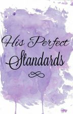 His Perfect Standards  by giselle_241