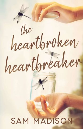 The Heartbroken Heartbreaker | PUBLISHED