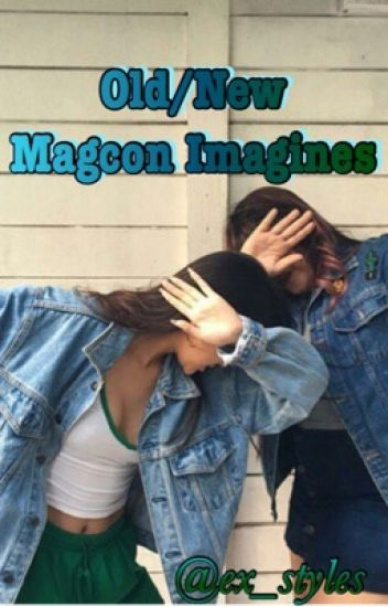 Old/New Magcon Imagines