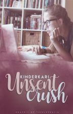 Unsent Crush by KinderKari