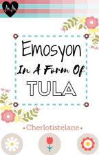 Emosyon In A Form Of Tula by Cherlotistelane