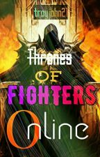 Thrones of Fighters Online by troyjohn21
