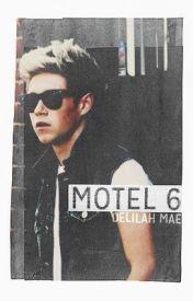 Motel 6 [Niall Horan] by _HakunaMatata_