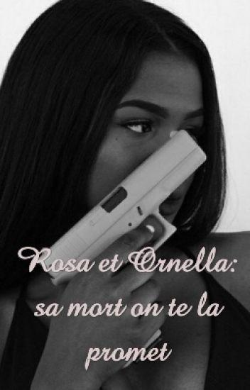Rosa et Ornella :Sa mort on te la promet
