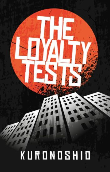 The Loyalty Tests