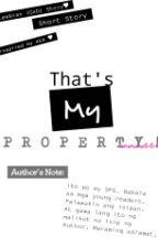 That's My Property! (GxG SPG) by enenenelalala