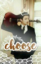 [OG] Choose - 전정국 by -alwayslyfe