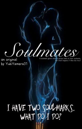 Soulmates  by TheRestlessAuthor