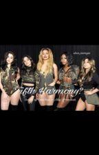 Fifth Harmony? by Elisa_Jauregui