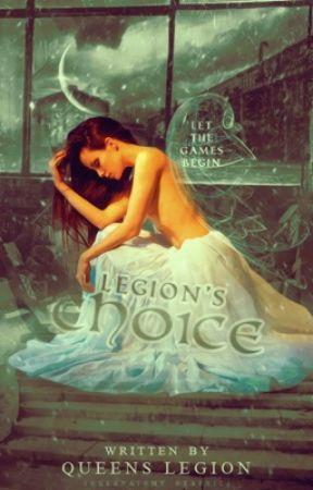Legion's Choice by QueensLegion