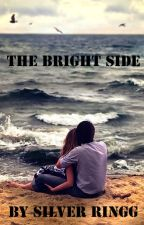 The Bright Side by Silver_Ringg
