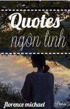 Quotes Ngôn Tình by Michriscilla