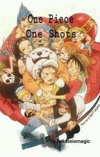 One Piece One Shots by Hekateismagic