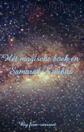 De wondere avonduren met Samarad Kwibus by fien-vervaet