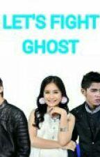 Let's Fight Ghost by sabrinaratuaisyahr