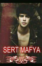 SERT MAFYA by Esra_66Melike