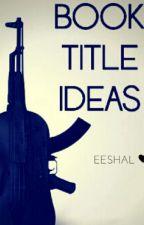 Book Names by EeshalAftab