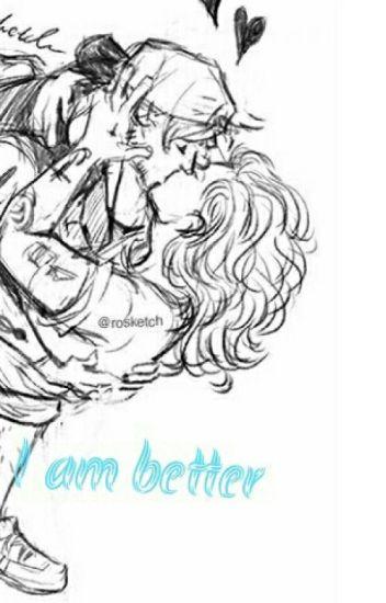 I Am Better