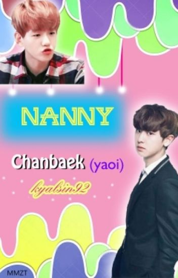 Nanny(Chanbaek-yaoi)