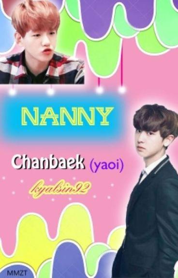 Nanny(Chanbaek-yaoi)