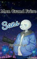 [Undertale.fanfiction]: Mon Grand Frère Sans by Nobi-Lys