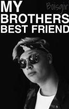 My Brothers Best Friend - Citybois by boisgirl