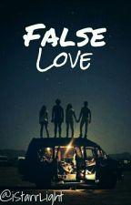 False Love by iStarrLight