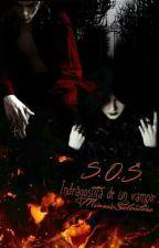 S.O.S:Îndrăgostită de vampir by MinnieSalavatore