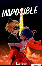 IMPOSIBLE -ML by ladybug1298