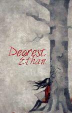 Dearest Ethan by SundaySpecial