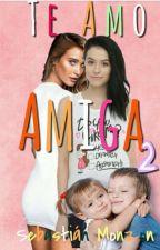 TE AMO AMIGA 2©™ by Solangemonzon